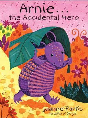 Arnie The Accidental Hero