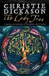 The Lady Tree (Lady Tree Trilogy #1)