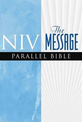 NIV/ The Message Parallel Bible