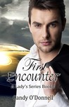First Encounter (A Lady's Series Book 1)