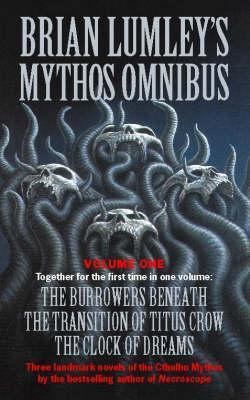 Brian Lumley's Mythos Omnibus No 1 by Brian Lumley