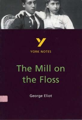 """York Notes on George Eliot's """"Mill on the Floss"""""""
