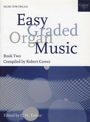 Easy Graded Organ Music: Bk. 2