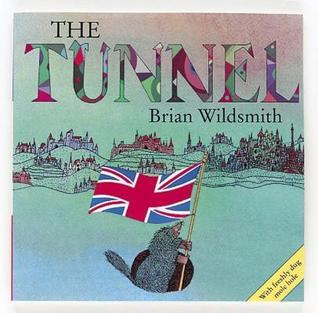 2e5666e6a30 The Tunnel by Brian Wildsmith
