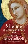 Book cover for Silence: A Christian History