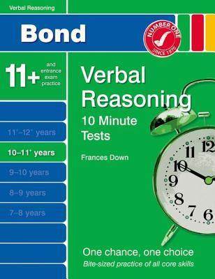 Bond 10 Minute Tests Verbal Reasoning 10-11+ Yrs