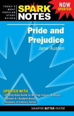 Pride and Prejudice (Spark Notes Literature Guide)
