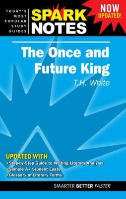 The Once & Future King (SparkNotes Literature Guide)