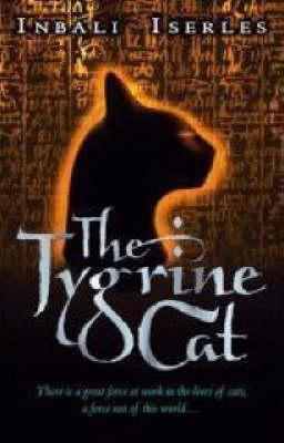 The Tygrine Cat(The Tygrine Cat 1) - Inbali Iserles