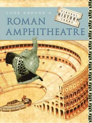 Look Around a Roman Amphitheatre