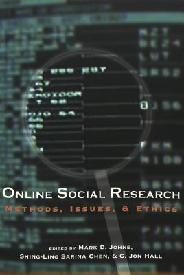 Online Social Research: Methods, Issues & Ethics