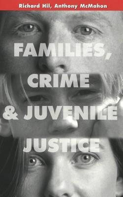 Families, Crime and Juvenile Justice