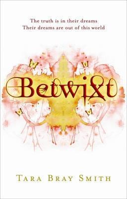 Betwixt by Tara Bray Smith