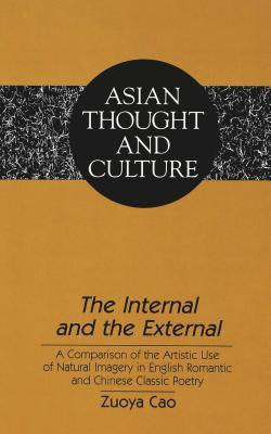 The Internal And The External: A Comparison Of The Artistic Use Of Natural Imagery In English Romantic And Chinese Classic Poetry