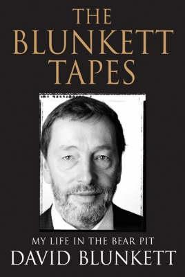 the-blunkett-tapes-my-life-in-the-bear-pit