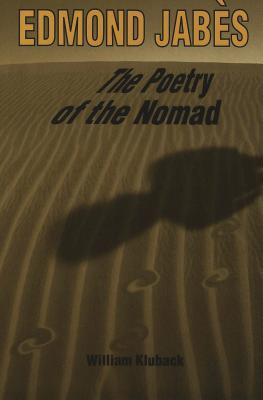 Edmond Jabès, The Poetry Of The Nomad
