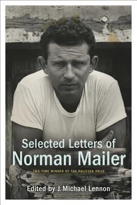 Ebook Selected Letters of Norman Mailer by Norman Mailer PDF!