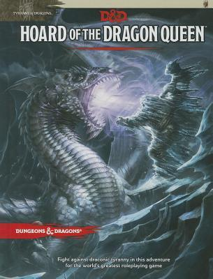 Hoard of the Dragon Queen (Dungeons & Dragons, 5th Edition)