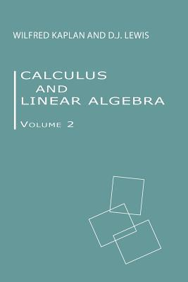 Calculus and Linear Algebra Vol. 2: Vector Spaces, Many-Variable Calculus, and Differential Equations
