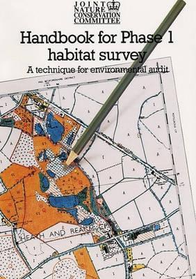 Handbook for Phase 1 Habitat Survey: A Technique for Environmental Audit