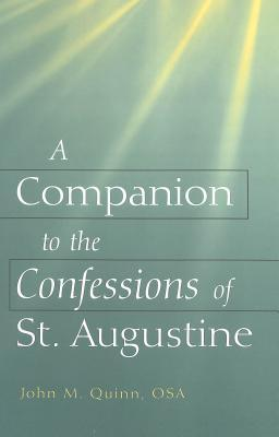 A Companion to the �confessions� of St. Augustine