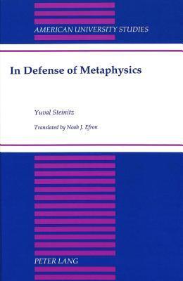 In Defense of Metaphysics