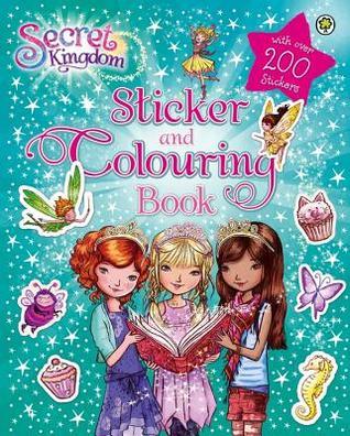 Secret Kingdom Sticker and Colouring Book por Rosie Banks