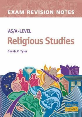 As/A Level Religious Studies Exam Revision Notes (Examination Revision Notes)