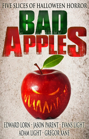 Bad Apples by Edward Lorn