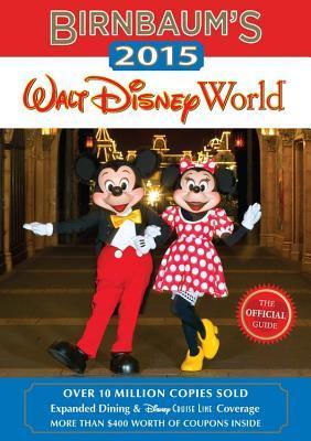 Birnbaum's Walt Disney World 2015 (Birnbaum Guides)