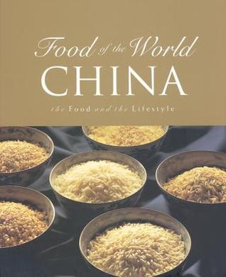 Food of the World China by Annabel Jackson