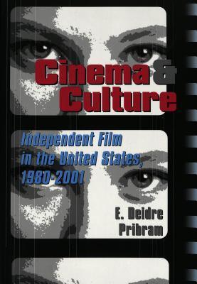 Cinema & Culture by E. Deidre Pribram