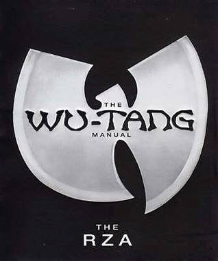 The Wu Tang Manual By The Rza