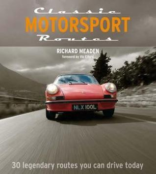 Classic Motorsport Routes (Aa Illustrated Reference Books) (Aa Illustrated Reference Books)