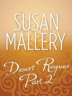 Desert Rogues Part 2: The Prince & The Pregnant Princess / The Sheik & the Princess in Waiting / The Sheik & the Princess Bride / The ... Said No / The Sheik and the Virgin Secretary