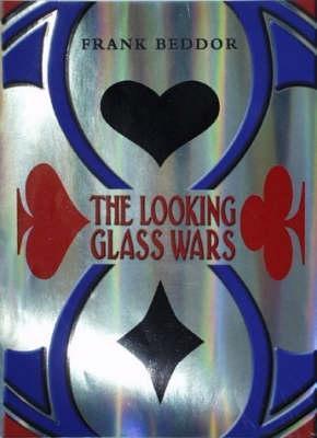 The Looking Glass Wars(The Looking Glass Wars 1)