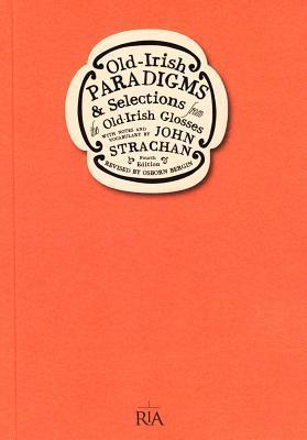 Old-Irish Paradigms (Irish Studies)