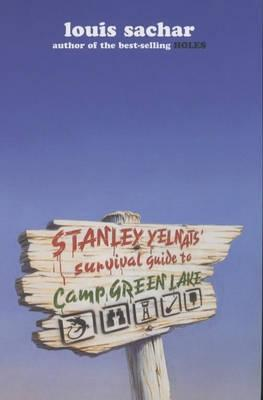 Stanley Yelnats' Survival Guide to Camp Green Lake (Holes, #1.5)