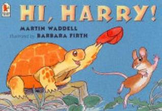 Hi, Harry! by Martin Waddell