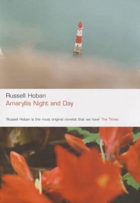 Amaryllis Night and Day by Russell Hoban