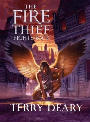 The Fire Thief Fights Back(Fire Thief Trilogy 3)