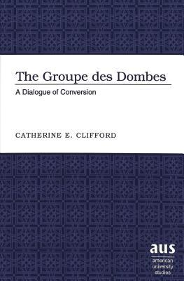 The Groupe Des Dombes: A Dialogue Of Conversion