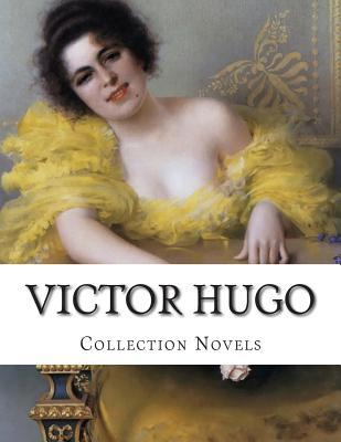 Victor Hugo, Collection Novels