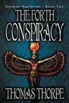 The Forth Conspiracy (Darmon Mysteries, #2)