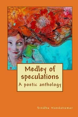 Medley of speculations: A poetic anthology