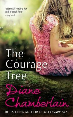 The Courage Tree par Diane Chamberlain