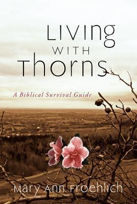 living-with-thorns-a-biblical-survival-guide