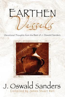 Earthen Vessels: Devotional Thoughts from the Best of J. Oswald Sanders