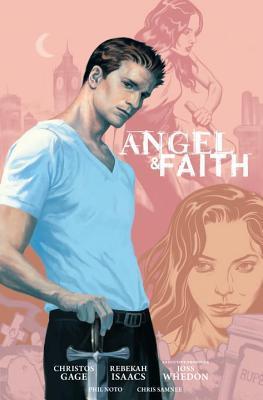 Angel & Faith: Season 9, Volume 1