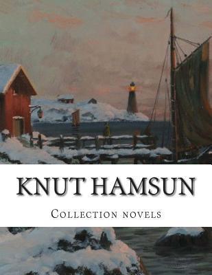 Knut Hamsun, Collection Novels